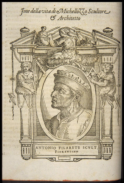 Filarete (Antonio di Pietro Averlino). From: Giorgio Vasari, The Lives of the Most Excellent Italian Painters, Sculptors, and Ar, ca 1568. Private Collection